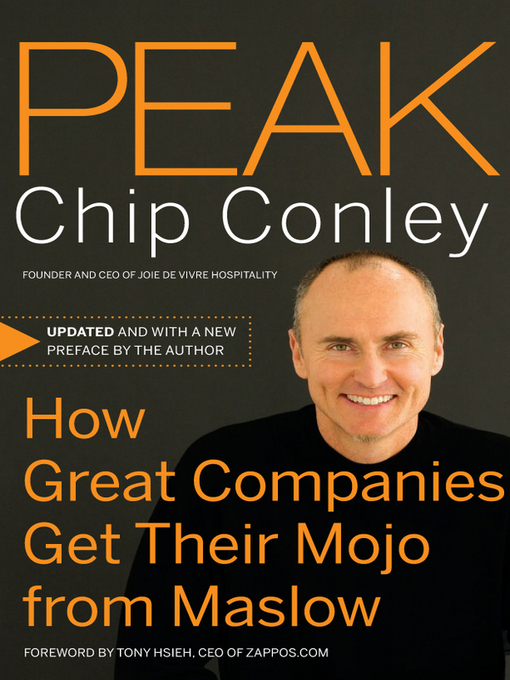 Peak (eBook): How Great Companies Get Their Mojo from Maslow